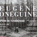 Eugène Onéguine / Du 26 janvier au 7 février 2021. Reporté au printemps 2024.